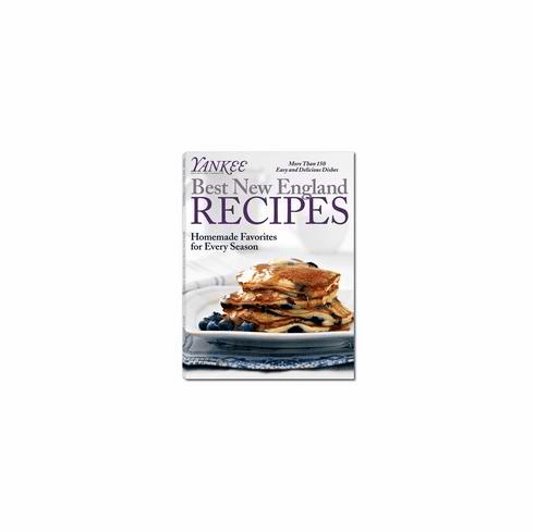 Yankee Best New England Recipes: Homemade Favorites for Every Season