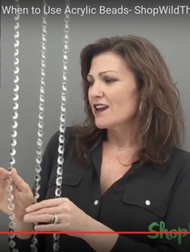 3 Videos: How to Choose Crystal vs. Acrylic Beads