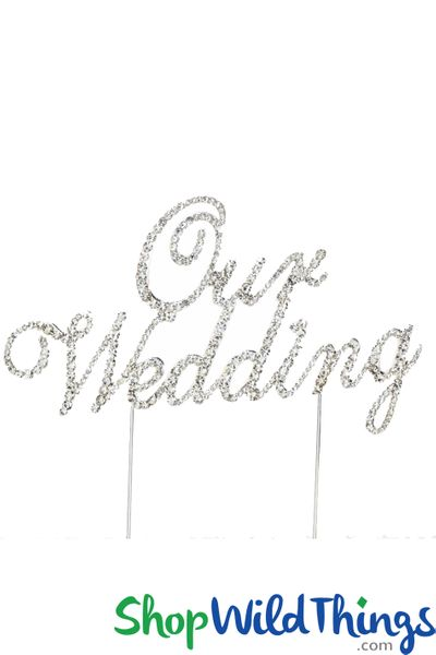 "SALE ! Real Rhinestone Cake Topper Silver ""Our Wedding"""