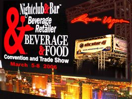 NIGHTCLUB & BAR Convention and Trade Show 2006 LAS VEGAS