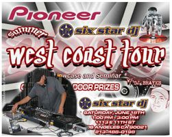 PIONEER PRO DJ SUMMER WEST COAST TOUR SHOWCASE & SEMINAR  2005 AT SIXSTARDJ WAREHOUSE SUPER STORE