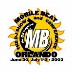 VISIT US>>>MOBILE BEAT SUMMER 2003 ORLANDO / FLORIDA