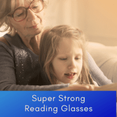 Super Strong Reading Glasses 6.50 & 7.00 (2 styles available)