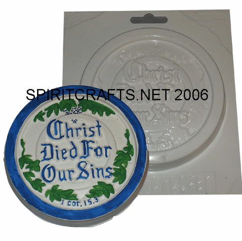 """CHRIST DIED FOR OUR SINS ROUND PLASTER MOLD (4.75"""" DIA)"""
