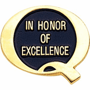 In Honor Of Excellence (Quality) Lapel Pin - Click to enlarge