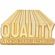 Quality - A Continuous Process Lapel Pin - Click to enlarge