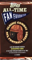 2004 Topps All-Time Fan Favorites NFL Football Card Pack