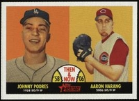 2007 Topps Heritage Then and Now Johnny Podres & Aaron Harang Baseball Card