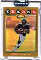 2008 Topps Chrome Uncirculated Gold Refractors Steve Slaton NFL Rookie Football Card
