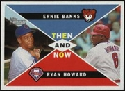 2009 Topps Heritage Then and Now Ernie Banks & Ryan Howard RBI's TN2 Baseball Card