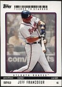 2009 Topps Ticket to Stardom Jeff Francoeur Baseball Card