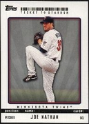 2009 Topps Ticket to Stardom Joe Nathan Baseball Card