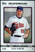 2009 Topps Ticket to Stardom Perforated Glen Perkins Baseball Card