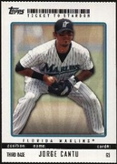 2009 Topps Ticket to Stardom Perforated Jorge Cantu Baseball Card