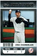2009 Topps Ticket to Stardom Ticket To Stardom Joba Chamberlain Baseball Card