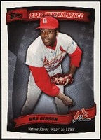2010 Topps Peak Performance Bob Gibson Baseball Card