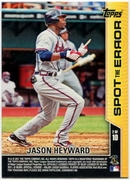 2011 Topps Opening Day Spot the Error Jason Heyward Baseball Card