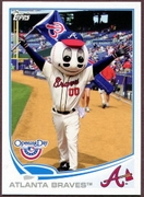 2013 Topps Opening Day Mascots Atlanta Braves Baseball Card