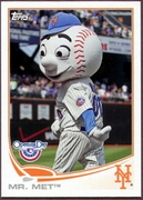 2013 Topps Opening Day Mascots Mr Met Baseball Card