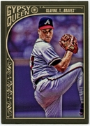 2015 Topps Gypsy Queen #18 Tom Glavine Baseball Card