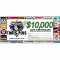 Tools Plus 10000 $10,000 Gift Certificate