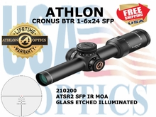 "ATHLON CRONUS BTR 1-6x24 ATSR2 SFP IR MOA ILLUMINATED <STRONG><font color = ""red"">LIMITED AVAILABILITY - 2 LEFT! SHOW/SHOP DEMO</FONT></STRONG><BR>"