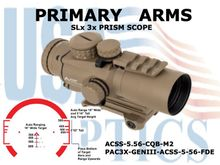 PRIMARY ARMS SLX 3x32mm GEN III PRISM SCOPE - ACSS - 5.56 - CQB - M2 RETICLE - FLAT DARK EARTH