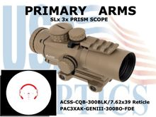 PRIMARY ARMS SLX 3x32mm GEN III PRISM SCOPE - ACSS - CQB - 300BLK/7.62x39 RETICLE - FLAT DARK EARTH