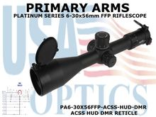 PRIMARY ARMS PLx5 6-30x56mm<BR>FFP RIFLE SCOPE - ILLUMINATED ACSS HUD DMR RETICLE