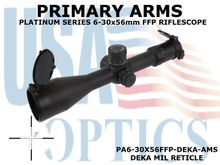 PRIMARY ARMS PLx5 6-30x56mm<BR>FFP RIFLE SCOPE - ILLUMINATED DEKA MIL RETICLE