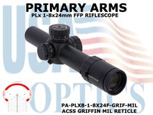 PRIMARY ARMS PLx 1-8x24mm FFP RIFLE SCOPE - ILLUMINATED ACSS GRIFFIN MIL RETICLE