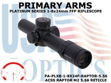 PRIMARY ARMS PLx8 1-8x24mm FFP RIFLE SCOPE - ILLUMINATED ACSS RAPTOR M2 5.56 RETICLE