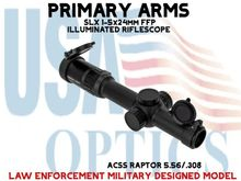 """PRIMARY ARMS SLx 1-5x24mm FFP RIFLE SCOPE ILLUMINATED ACSS-RAPTOR-5.56/.308 - <STRONG><FONT COLOR = """"RED""""> LAW ENFORCEMENT & MILITARY DESIGNED MODEL</FONT></STRONG>"""