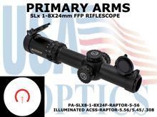 PRIMARY ARMS SLx 1-8x24FFP RIFLE SCOPE - ILLUMINATED ACSS-RAPTOR-5.56/5.45/.308