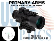 PRIMARY ARMS SLx 5x36mm GEN III PRISM SCOPE - ACSS-5.56 RETICLE