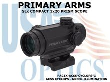 PRIMARY ARMS SLX COMPACT 1x20 PRISM SCOPE - ACSS CYCLOPS - GREEN ILLUMINATED