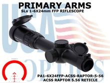 PRIMARY ARMS SLx 1-6x24 FFP RIFLE SCOPE - ACSS RAPTOR 5.56 RETICLE
