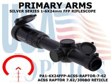PRIMARY ARMS SLx6 1-6x24mm FFP RIFLE SCOPE - ACSS RAPTOR 7.62/300BO RETICLE
