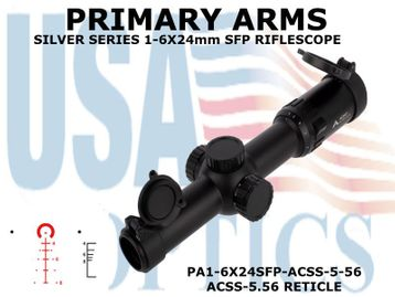 PRIMARY ARMS SLx6 1-6x24mm SFP RIFLE SCOPE GEN III - ILLUMINATED ACSS-5.56 RETICLE