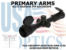 PRIMARY ARMS SLx 3-18x50mm FFP RIFLE SCOPE - ILLUMINATED ACSS-HUD-DMR-5.56