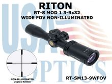 RITON RT-S MOD 1 3-9x32 WIDE FOV NON-ILLUMINATED