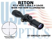 RITON RT-S MOD 5 GEN2 4-16X50 WIDE FOV NON-ILLUMINATED