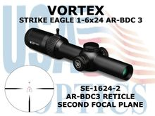 "VORTEX STRIKE EAGLE 1-6x24 AR-BDC3 MOA <FONT COLOR = ""RED"">NEW!!</FONT>"