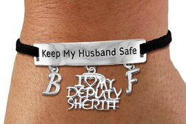 """<Br>            AN ALLAN ROBIN DESIGN!!<Br>       CADMIUM, LEAD & NICKEL FREE!! <BR>   SPECIAL """"KEEP MY HUSBAND SAFE"""" <Br>W19788B - SILVER TONE AND BLACK <BR>SUEDE CHARM BRACELET WITH <BR>""""I LOVE MY DEPUTY SHERIFF"""" CHARM AND <BR> YOUR PERSONALIZED INITIALS ADDED <BR>        FROM $5.63 TO $12.50 �2012"""