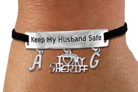 """<Br>            AN ALLAN ROBIN DESIGN!!<Br>       CADMIUM, LEAD & NICKEL FREE!! <BR>   SPECIAL """"KEEP MY HUSBAND SAFE"""" <Br>W19791B - SILVER TONE AND BLACK <BR>SUEDE CHARM BRACELET WITH <BR>    """"I LOVE MY SHERIFF"""" CHARM AND <BR> YOUR PERSONALIZED INITIALS ADDED <BR>        FROM $5.63 TO $12.50 �2012"""