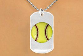 """<bR>             SOFTBALL NECKLACE - ADJUSTABLE<bR>                <BR>           <BR>                 LEAD & NICKEL FREE!!<BR>W698N5 - DOUBLE-SIDED SOFTBALL<Br>""""NEVER GIVE UP"""" DOG TAG NECKLACE<BR>                  $10.83 EACH   &#169;2010"""