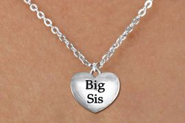 """<bR>               EXCLUSIVELY OURS!!<BR>         AN ALLAN ROBIN DESIGN!!<BR>CLICK HERE TO SEE 1000+ EXCITING<BR>   CHANGES THAT YOU CAN MAKE!<BR>      CADMIUM,  LEAD & NICKEL FREE!! <BR>W1298SN -  POLISHED SILVER TONE <Br>""""BIG SIS"""" HEART & CHILD'S NECKLACE <BR>      FROM $4.50 TO $8.35 �2012"""