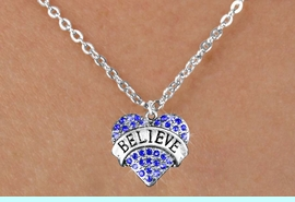 """<bR>               EXCLUSIVELY OURS!!<Br>         AN ALLAN ROBIN DESIGN!! <BR>CLICK HERE TO SEE 120+ EXCITING<BR>   CHANGES THAT YOU CAN MAKE!<BR>    LEAD, NICKEL & CADMIUM FREE!!<BR>W1210SN - BLUE CRYSTAL """"BELIEVE"""" <BR>HEART CHARM & CHILDS NECKLACE <BR>      FROM $5.40 TO $9.85 �2012"""