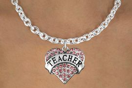 """<bR>                 EXCLUSIVELY OURS!!<Br>           AN ALLAN ROBIN DESIGN!!<BR>  CLICK HERE TO SEE 120+ EXCITING<BR>     CHANGES THAT YOU CAN MAKE!<BR>                LEAD & NICKEL FREE!!<BR>W1242SN - ROSE CRYSTAL """"TEACHER"""" <BR>          HEART CHARM & NECKLACE <BR>         FROM $5.40 TO $9.85 �2012"""