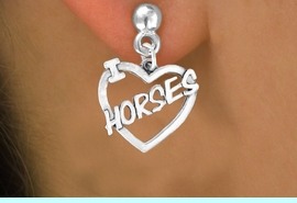 """<bR>               EXCLUSIVELY OURS!!<Br>         AN ALLAN ROBIN DESIGN!!<BR>CLICK HERE TO SEE 120+ EXCITING<BR>   CHANGES THAT YOU CAN MAKE!<BR>              LEAD & NICKEL FREE!!<BR>        W608SE - """"I LOVE HORSES""""<Br>     & EARRINGS FROM $4.50 TO $8.35"""